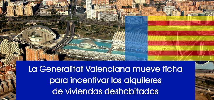 La Generalitat Valenciana mueve ficha para incentivar los alquileres de viviendas deshabitadas