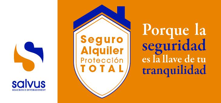 SEGURO ALQUILER PROTECCIÓN TOTAL SALVUS