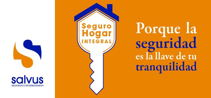 SEGURO HOGAR INTEGRAL SALVUS