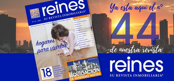 Nº44 DE REINES, SU REVISTA INMOBILIARIA